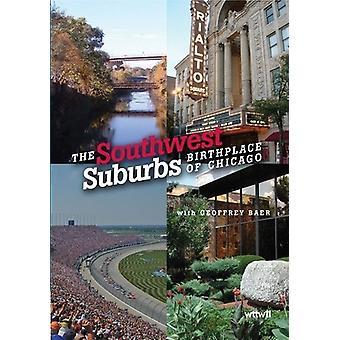 Sydvestlige forstæder: Fødestedet for Chicago [DVD] USA import