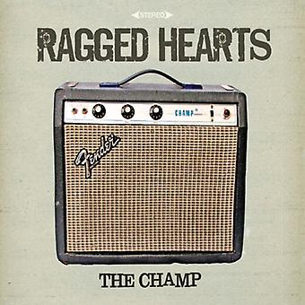 Ragged Hearts - Champ [CD] USA importeren