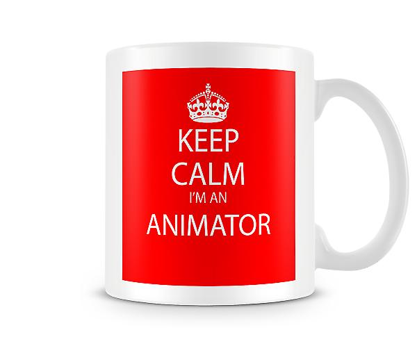 Keep Calm Im An Animator Printed Mug Printed Mug