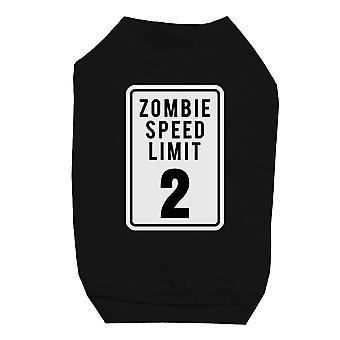 Zombie Speed Limit Black Pet Shirt for Small Dogs
