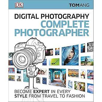 Fotografo completo fotografia digitale da Tom Ang - 9780241241240