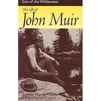 Fils du désert - la vie de John Muir (édition révisée) par Lin