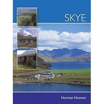 Skye by Norman S. Newton - 9780715328873 Book