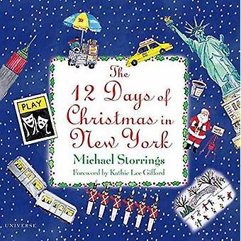 12 Days of Christmas in New York by Michael Storrings - 9780789334008