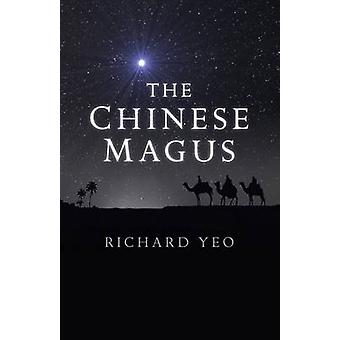 The Chinese Magus by Richard Yeo - 9781785352393 Book