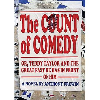 The Count of Comedy - Or - Teddy Taylor and the Great Past He Has in F