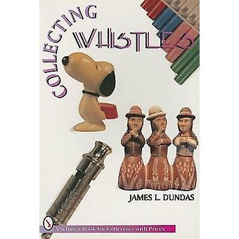 Sammeln von Pfeifen von James Dundas - 9780887408595 Buch