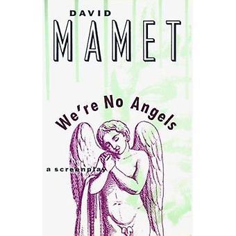 Vi är inga änglar - manus av David Mamet - 9780802132024 bok