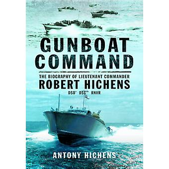 Gunboat Command by Antony Hichens