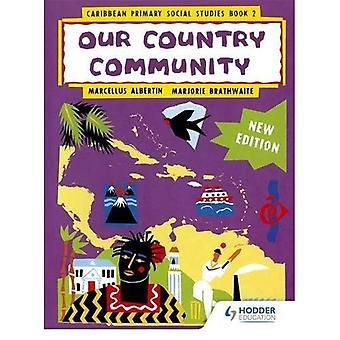 Caribien primære samfundsfag nye Ed bog 2 (primære samfundsfag for Caribien)