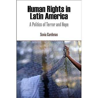 Menneskerettigheter i Latin-Amerika: en politikk av Terror og håp