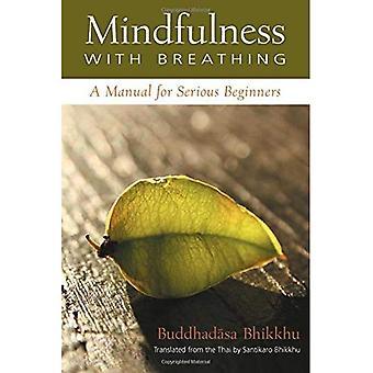 Mindfulness med andning: en handbok för allvarliga nybörjare