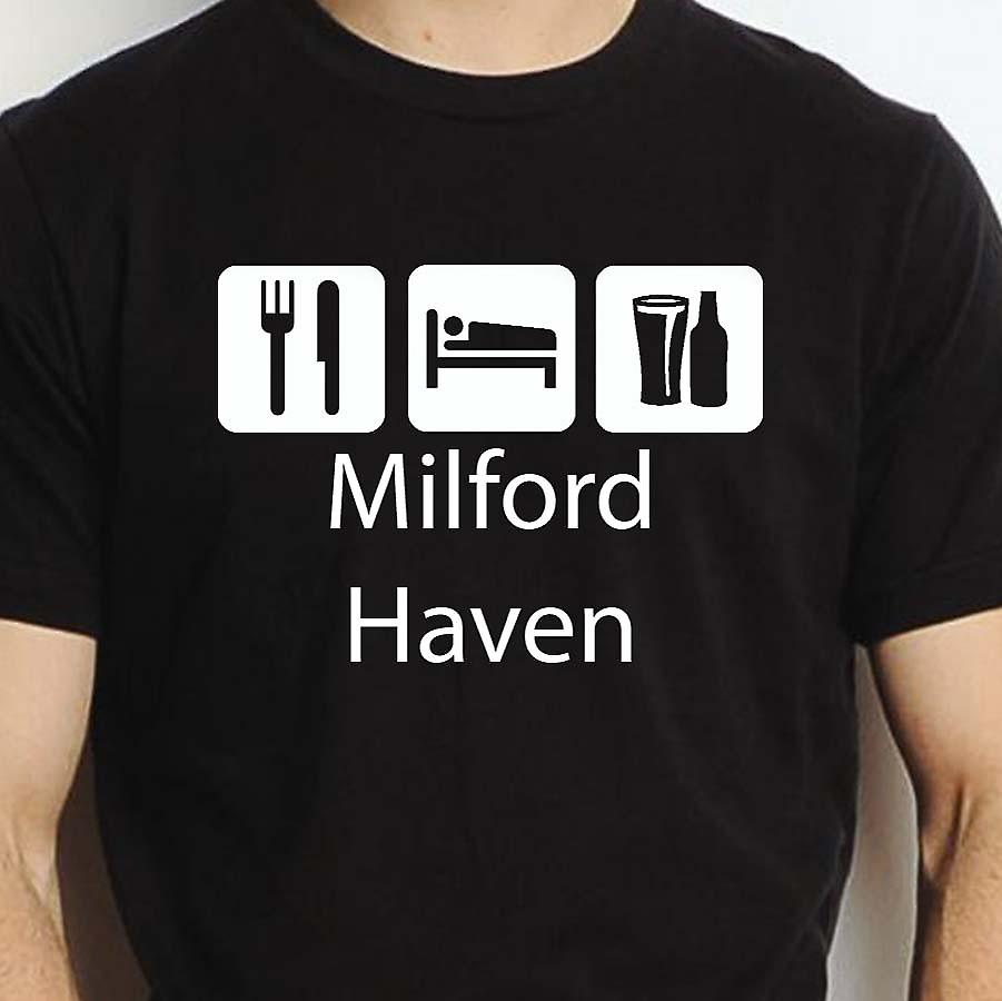 Eat Sleep Drink Milfordhaven Black Hand Printed T shirt Milfordhaven Town
