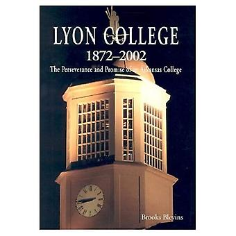 Lyon College, 1872-2002: The Perseverance and Promise of an Arkansas College