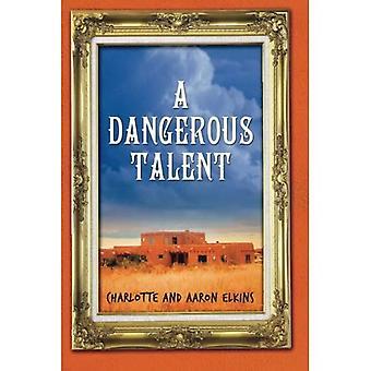 Een gevaarlijke Talent