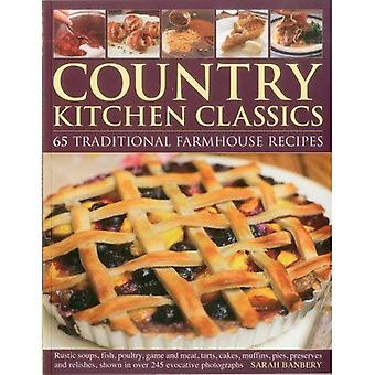Land kök klassiker: 65 traditionell bondgård recept