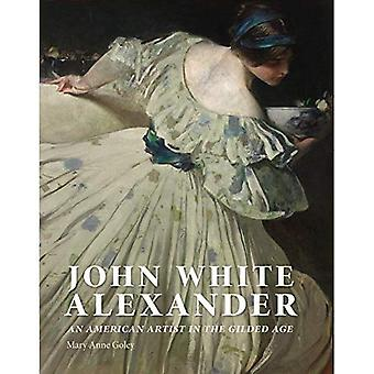John White Alexander: An�American Artist in the Gilded�Age