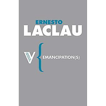 Emancipation(s) (Radical Thinkers)