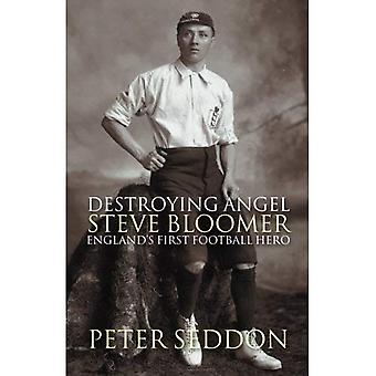 Kleverige Angel: Steve Bloomer - Engelands eerste Football Hero