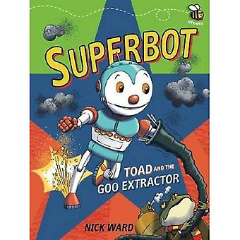 Superbot: Toad and the Goo Extractor (Dfbees)
