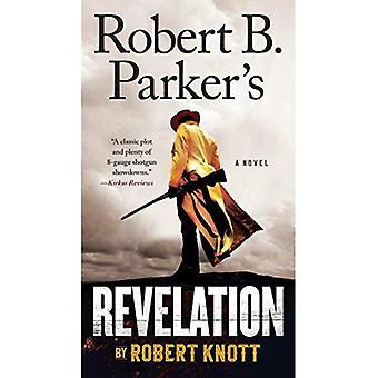 Robert B. Parker's Revelation (Cole and Hitch Novel)