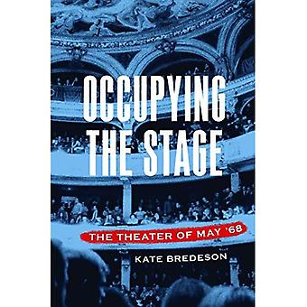Occupying the Stage: The Theater of May '68
