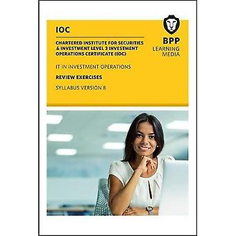 IOC IT In Investment Operations Syllabus Version 8: Review Exercises