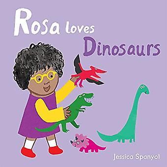Rosa Loves Dinosaurs (All About Rosa) [Board book]