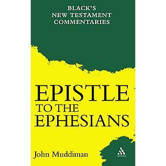 Der Brief an die Epheser durch Muddiman & John
