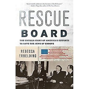 Rescue styrelse: Den Untold berättelsen av USA: s insatser för att rädda judarna av Europa