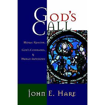Dieux nomment réalisme Moral commandements de Dieu et de l'autonomie humaine par lièvre & John E.
