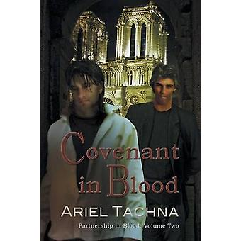 Covenant in Blood by Tachna & Ariel