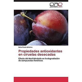 بروبيداديس أنتيوكسيدانتيس en سيرويلاس ديسيكاداس من قبل أورفالينو ديليا باولا