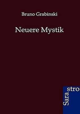 Neuere Mystik by Grabinski & Bcouriro
