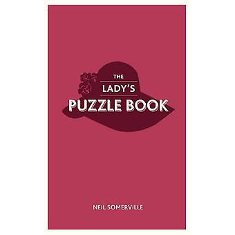 The Lady's Puzzle Book by Neil Somerville - 9781849535939 Book