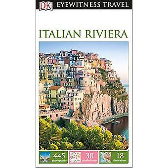 DK Eyewitness Travel Guide Italian Riviera by DK - 9780241263563 Book