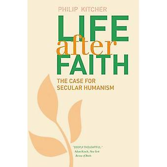 Life After Faith - The Case for Secular Humanism by Philip Kitcher - 9