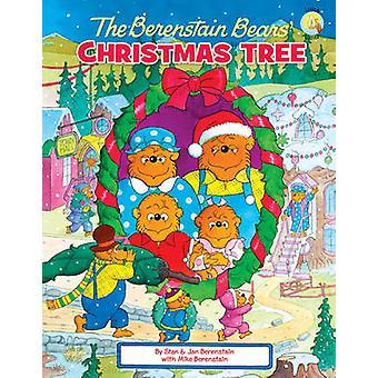 The Berenstain Bears' Christmas Tree by Michael Berenstain - Stan Ber