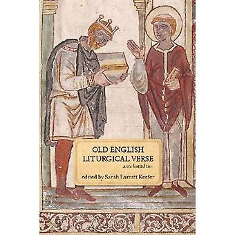Old English Liturgical Verse (Student Manual/Study Guide) by Sarah La