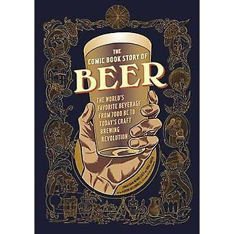 Comic Book Story of Beer - A Chronicle of the World's Favorite Beverag