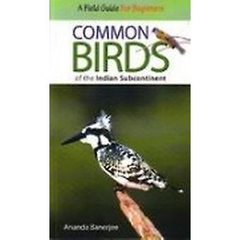 Common Birds of the Indian Subcontinent by Ananda Banerjee - 97881291