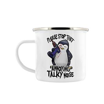 Psycho Penguin That Annoying Talky Noise Enamel Mug