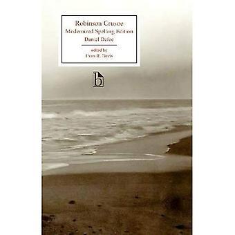 Robinson Crusoe: Modernized Edition (Broadview Editions)