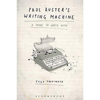 Paul Austers Writing Machine by Byerly & T. Ryan