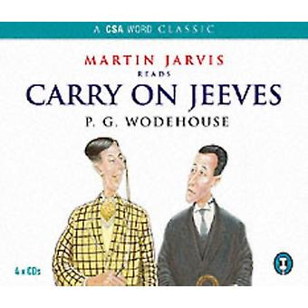 Carry On Jeeves (Jeeves and Bertie) (Audio CD) by Wodehouse P. G.