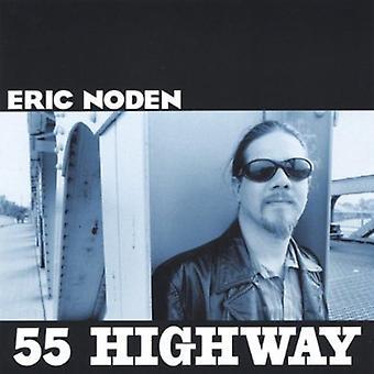 Eric Noden - 55 Highway [CD] USA import
