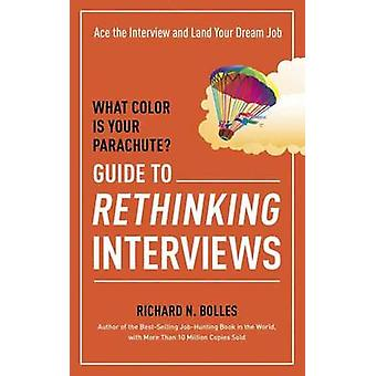 What Color is Your Parachute 9781607746591 by Richard N. Bolles