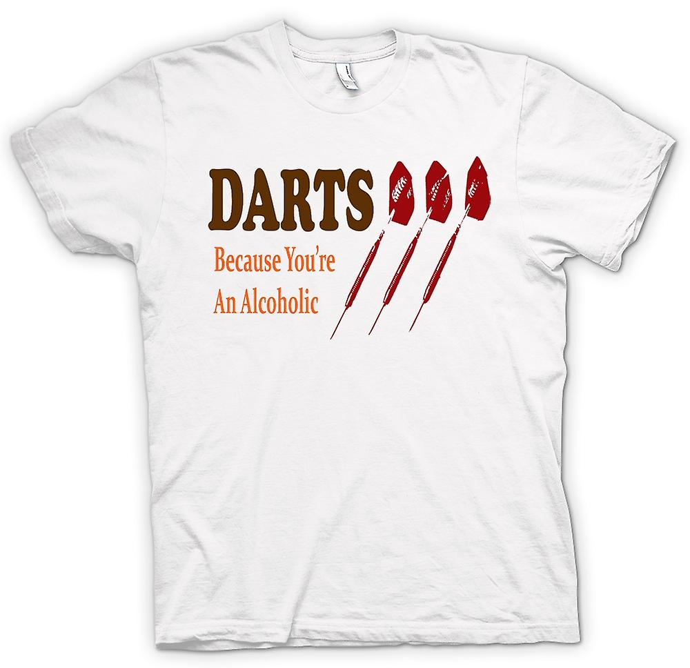 Womens T-shirt - Darts Cos You're An Alcoholic - Funny