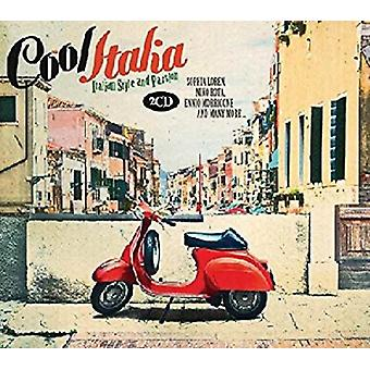 Cool Italia: Italian Style And Passion by Various Artists