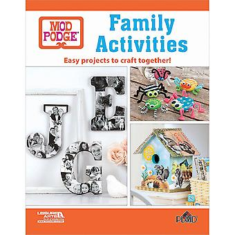 Leisure Arts-Mod Podge Family Activities